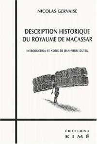 Description historique du royaume de Macassar