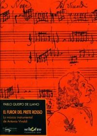 El furor del Prete Rosso: La música instrumental de Antonio Vivaldi