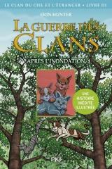 Hors Collection Seriel - la Guerre des Clans Illustrée Cycle IV - Tome 3 le Clan du Ciel et l'Etrang [Poche]