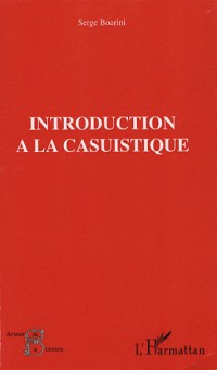 Introduction à la casuistique : Casuistique et bioéthique