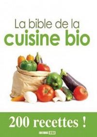 La bible de la cuisine bio