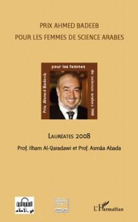 Prix Ahmed Badeeb pour les femmes de science arabes : Lauréates 2008