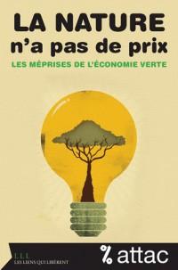 La nature n'a pas de prix - Les méprises de l'économie verte