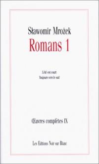 Romans 1. Oeuvres complètes