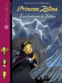 Princesse Zélina, Tome 21 : Les fantômes de Zélina
