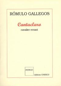 Cantaclaro, le cavalier errant
