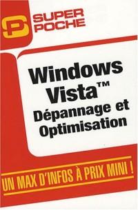 Windows Vista : Dépannage et optimisation