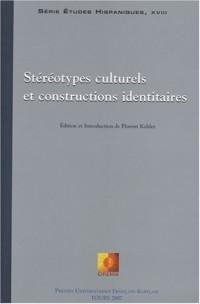 Stéréotypes culturels et constructions identitaires : Edition bilingue français-anglais