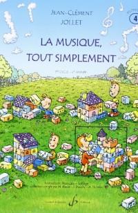 La Musique Tout Simplement Volume 4 Professeur