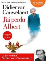 J'ai perdu Albert: LIVRE AUDIO 1CD MP3 - Suivi d'un entretien avec l'auteur
