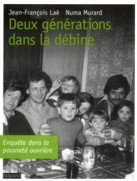 Deux Generation Dans la Debine - Ethnographie d'une Ville