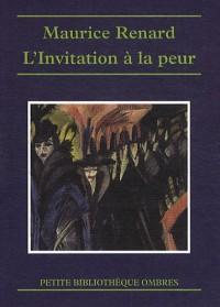 L'Invitation a la peur
