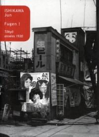 Fugen ! : Tôkyô, années 1930