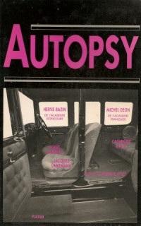 Autopsy (préface de Bernard Pivot)