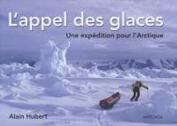 L'appel des glaces : Une expédition pour l'Arctique