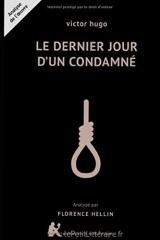 Le Dernier Jour D'UN Condamne: Le Dernier Jour D'UN Condamne (French Edition) (Classiques & Cie Lycée (4))