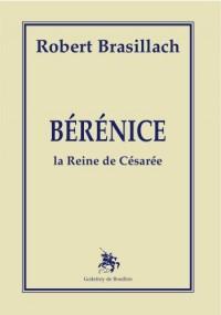 Bérénice, la reine de Césarée
