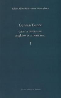 Genres/Genre dans la littérature anglaise et américaine : Volume 1