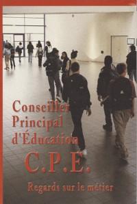 Conseiller Principal d'Education, regards sur le métier
