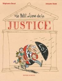 Le Petit Livre de la Justice