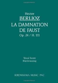 La Damnation de Faust, Op. 24 - Vocal Score