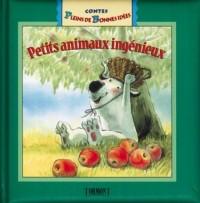 Petits animaux ingenieux contes pleins idees