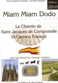 Miam-miam-dodo Espagne camino frances 2010 (ronceveaux a santiago)