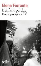 L'Enfant Perdue - l'Amie Prodigieuse IV [Poche]