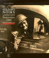 Soldats noirs américains : Normandie, 1944