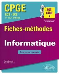Informatique CPGE ECS et ECE (1re et 2e années) - Fiches-méthodes et exercices corrigés