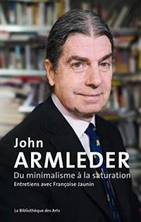 John Armleder. Du minimalisme à la saturation. Entretien avec Françoise Jaunin