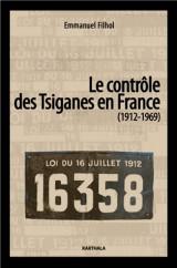 Le contrôle des Tsiganes en France (1912-1969)