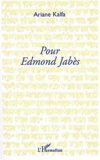 Pour Edmond Jabès