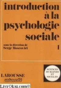 Introduction à la psychologie sociale 2