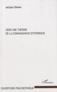Vers une théorie de la connaissance systémique