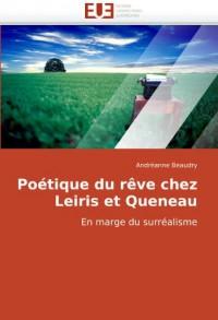 Potique Du Rve Chez Leiris Et Queneau