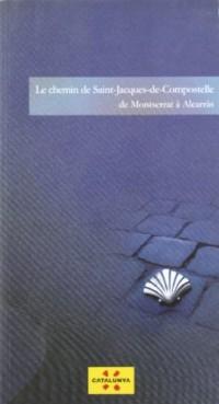 chemin de Saint-Jacques-de-Compostelle. De Montserrat à Alcarras/Le