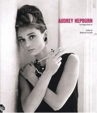 Audrey Hepburn, les images d'une vie