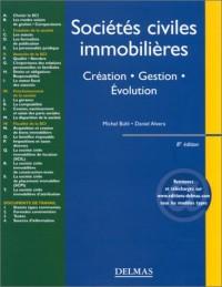 Sociétés civiles immobilières : Création - Gestion - Evolution