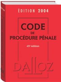 Code de procédure pénale 2004 : Droits de l'homme, mineurs délinquants