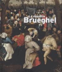 Dynastie Brueghel (la)
