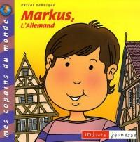 Markus, l'Allemand