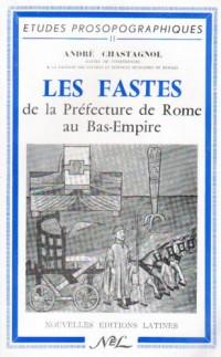 Les fastes de la Préfecture de Rome au Bas-Empire