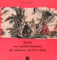 Nantes : une capitale des indiennes au XVIIIe siècle