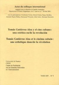 Tomas Gutiérrez alea et le cinéma cubain : une esthétique dans/de la révolution