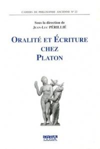 Oralité et écriture chez Platon