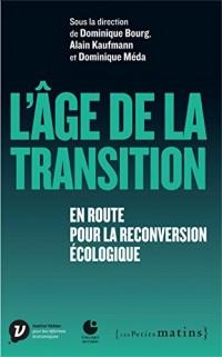 L'âge de la transition : En route pour la reconversion écologique