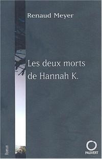 Les Deux Morts d'Hannah K