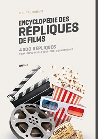 Encyclopédie des répliques de films