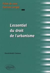 L'essentiel du droit de l'urbanisme : Fiches de cours et exercices corrigés